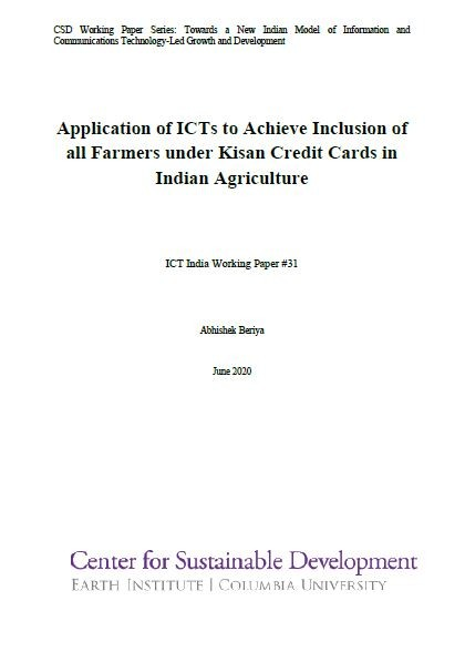 Application of ICTs to Achieve Inclusion of all Farmers under Kisan Credit Cards in Indian Agriculture