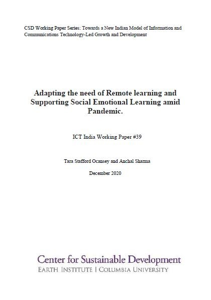 Adapting the Need of Remote Learning and Supporting Social Emotional Learning amid Pandemic