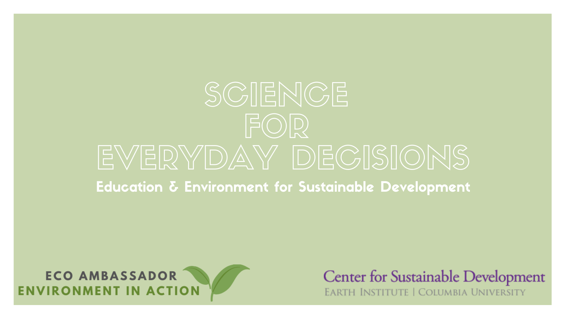 Science for Everyday Decisions